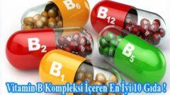 Vitamin B Kompleksi İçeren En İyi 10 Gıda !
