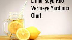 Limon suyu: Sindirime Yardımcı Olur, Kilo verdirir!