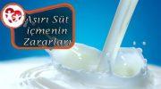 Aşırı Süt İçmenin Zararları