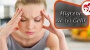 Migrene Ne İyi Gelir