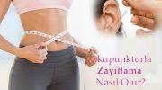 Akupunktur İle Zayıflama Yöntemi