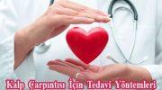 Kalp Çarpıntısı İçin Tedavi Yöntemleri