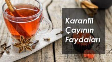 Karanfil ve Karanfil Çayı Faydaları